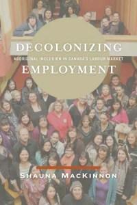 Decolonizing employment